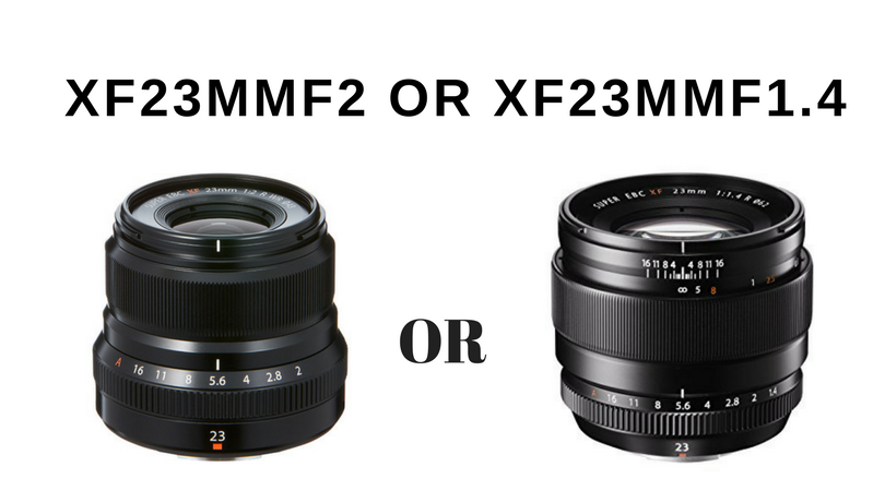 XF23mmF2 R WRとXF23mmf1.4 Rどっちにします問題。撮影スタイルから考えるXF23mmf2にした理由。