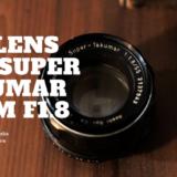 オールドレンズM42 Super Takumar 55mm F1.8をレビュー。初めてのオールドレンズに向いている理由。