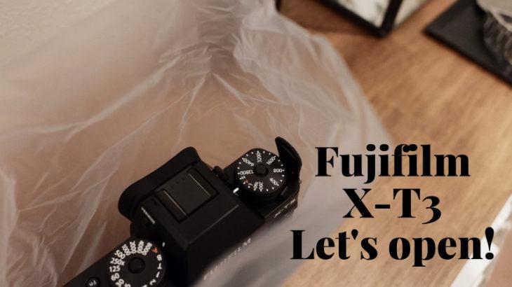 富士フイルムX-T3が到着したよ!!!開封レビューしましょ~そうしましょ~