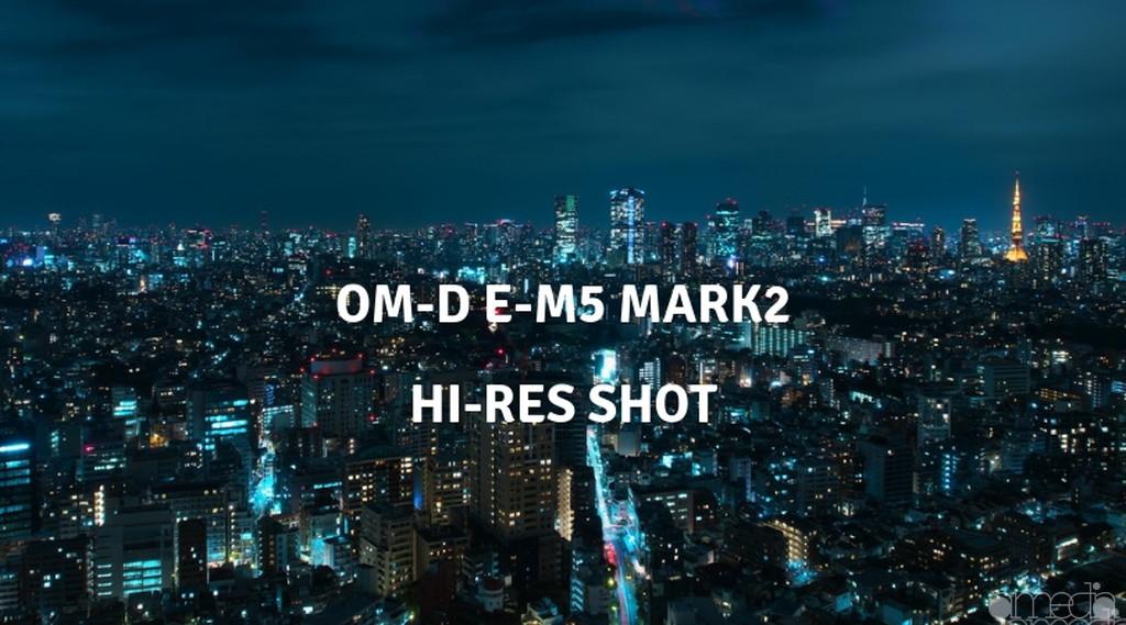 オリンパスOM-D E-M5mark2のハイレゾショットで夜景撮影してきた。